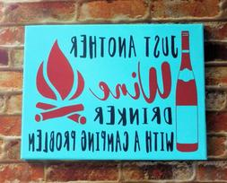 Camping Wine Drinking Funny Sign Painted Canvas Wall Decor