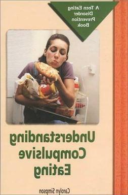 Teen Eating Disorder Prevention Book: Understanding Compulsi